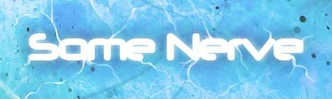 Multimedia: Some Nerve™